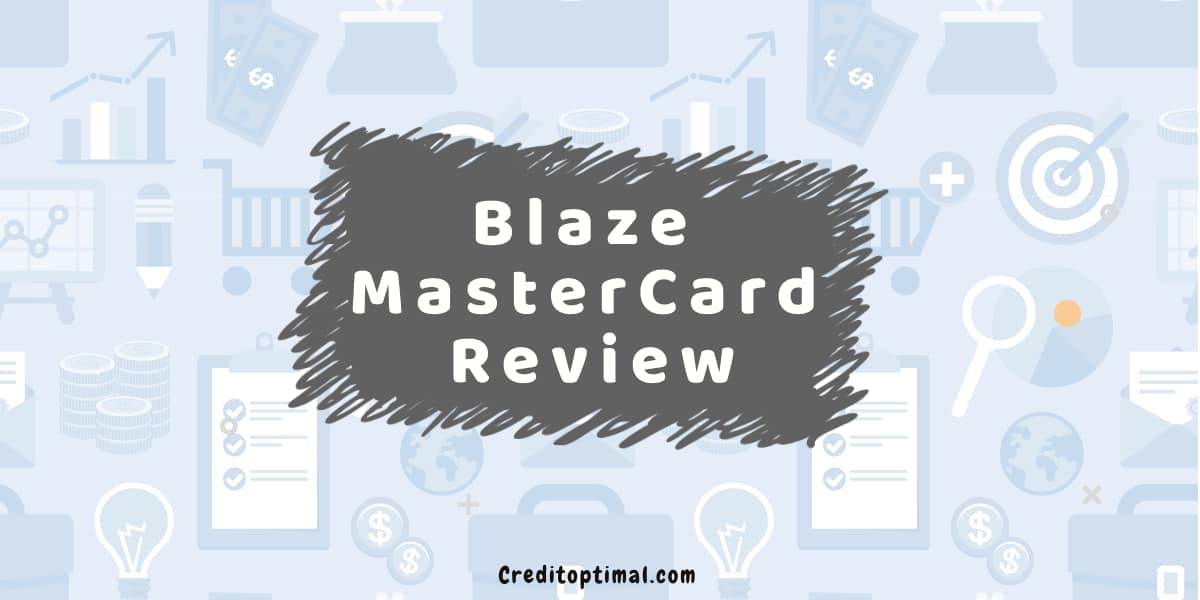 Blaze MasterCard Credit Card Review