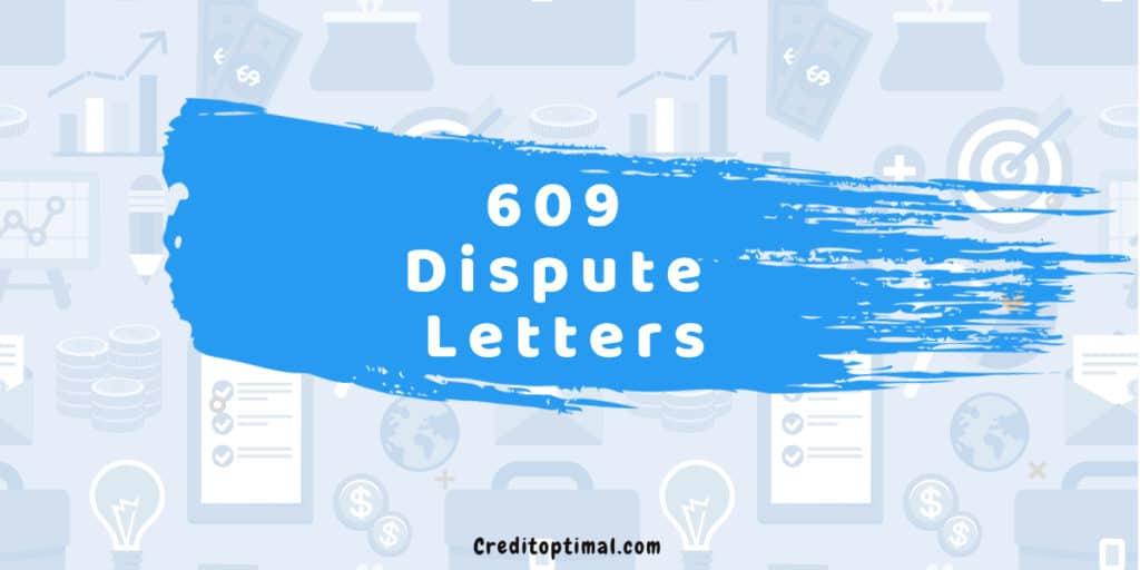 609 Dispute Letters