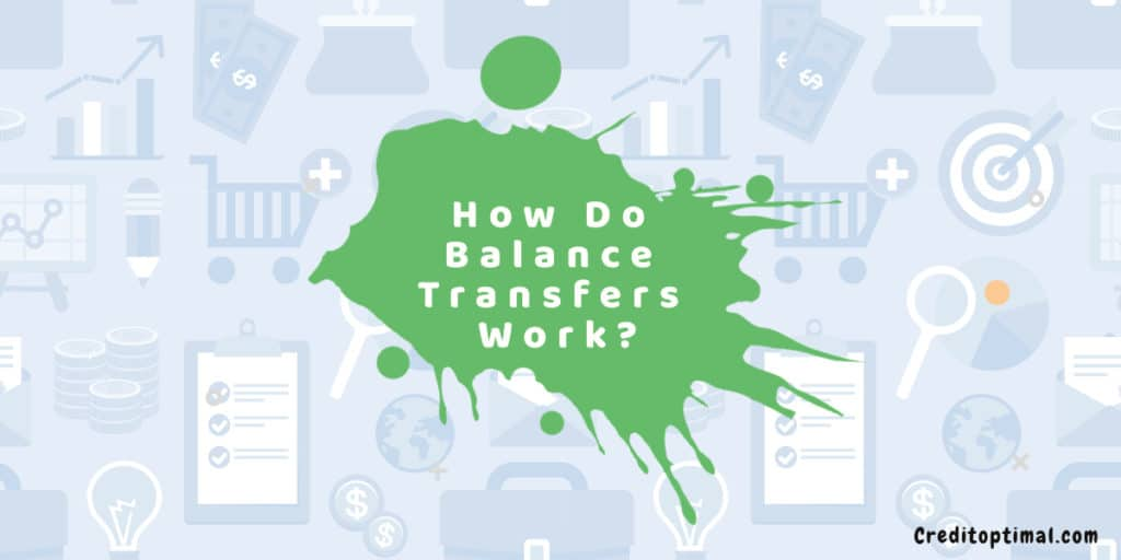 How Do Balance Transfers Work?