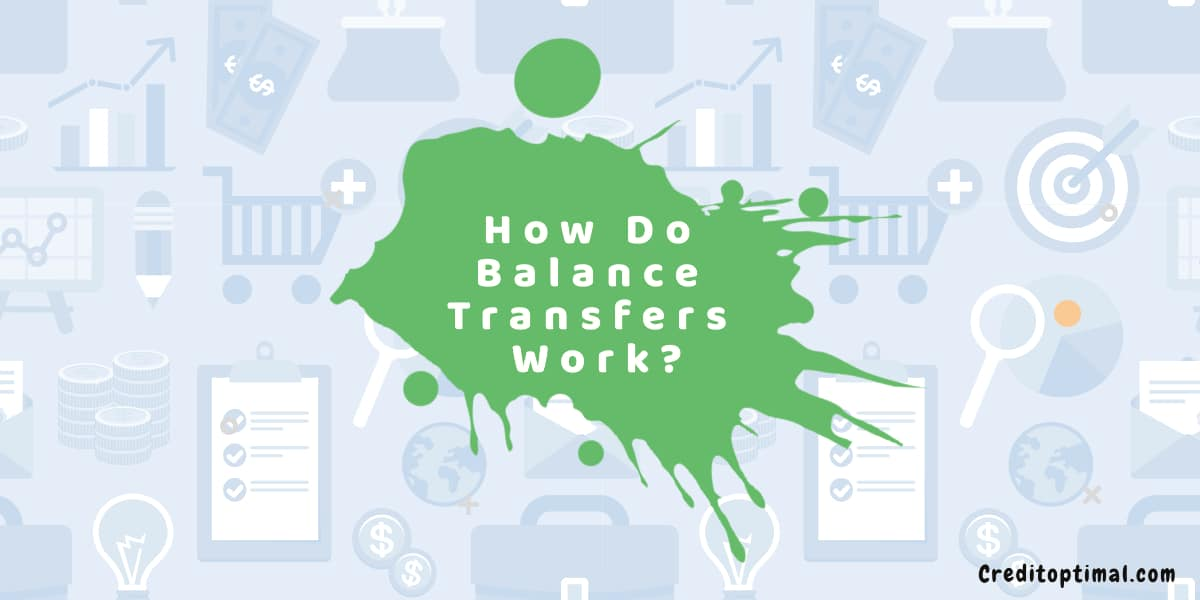 How Do Balance Transfers Work?